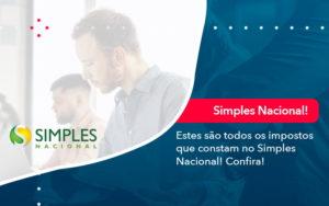 Simples Nacional Conheca Os Impostos Recolhidos Neste Regime 1 - M.PEREIRA Contabilidade