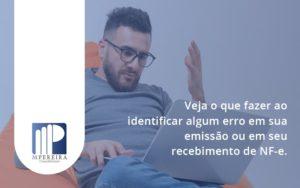 Devolver Ou Recusar Nf E M Pereira - M.PEREIRA Contabilidade