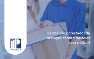 Recibo Para Prestador De Serviços M Pereira - M.PEREIRA Contabilidade