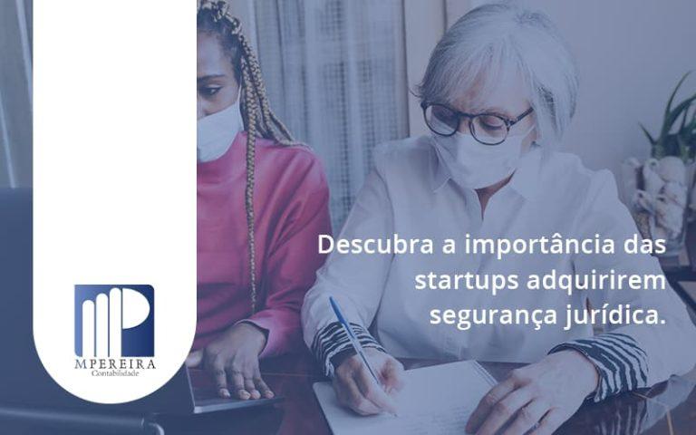 Descubra A Importancia Das Startups M Pereira - M.PEREIRA Contabilidade