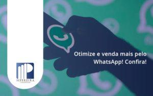 Otimize E Venda Mais Pelo Whatsapp Confira M Pereira - M.PEREIRA Contabilidade